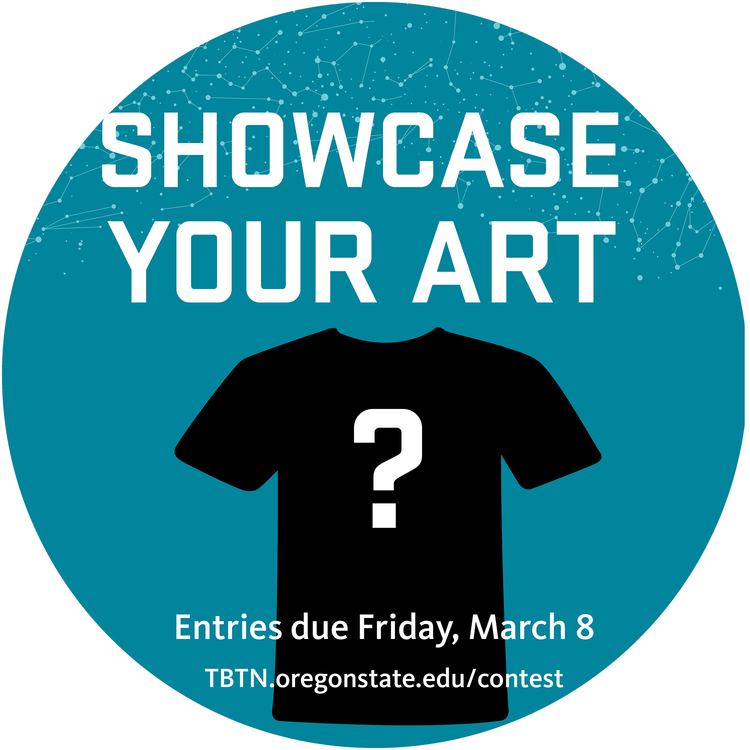 Teal circle with image of t-shirt that says Showcase Your Art Deadline March 8, 2019
