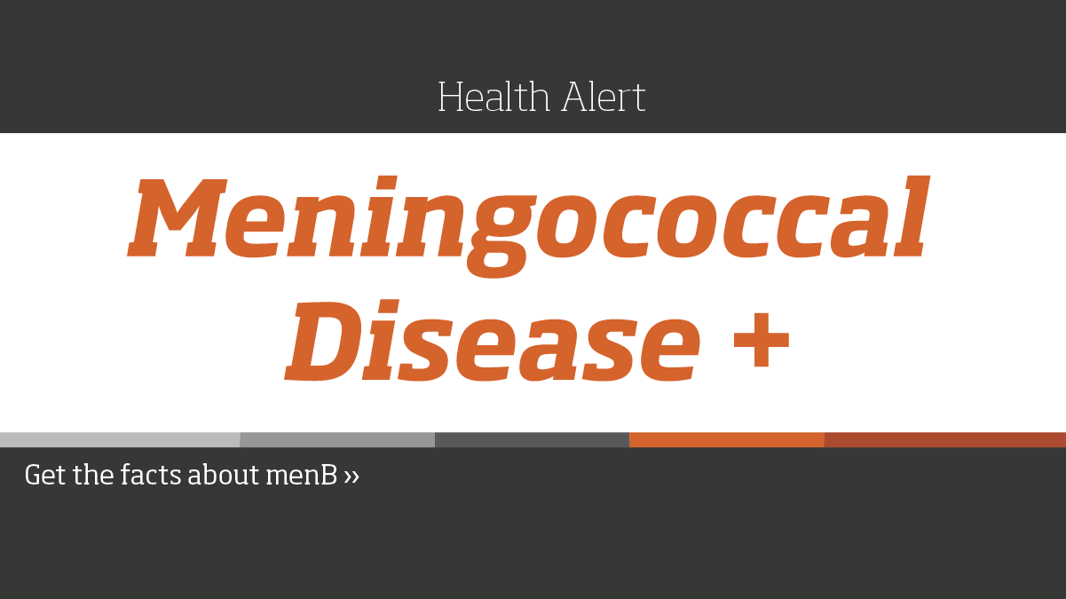 Learn the facts about meningococcal disease