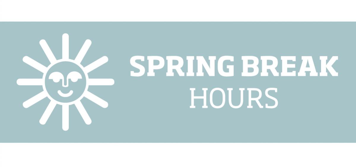 SHS spring break hours graphic